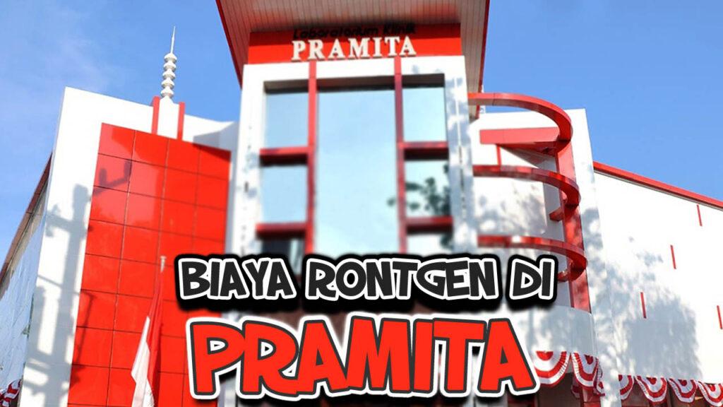 Biaya Rontgen di Pramita
